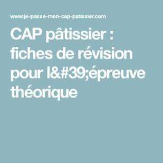 CAP pâtissier : fiches de révision pour l'épreuve théorique