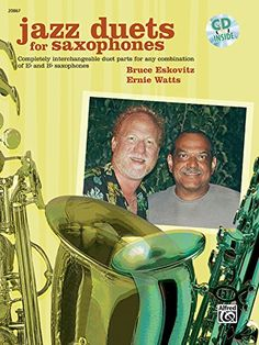 Jazz Duets for Saxophones (Book & Cd) (9780739032800): Bruce Eskovitz, Ernie Watts: Books