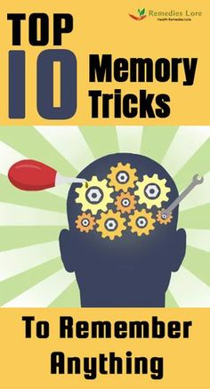Top 10 Memory Tricks To Remember Anything - Remedies Lore Brain Memory, Memory Food, Healthy Brain, Brain Health, Brain Training, Elderly Care, Personal Hygiene, Medical Prescription, Negative Thoughts