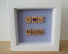 Scrabble Art - I 'Heart' U Mum