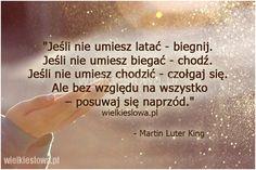 Jeśli nie umiesz latać, biegnij... #King-Martin-Luter…