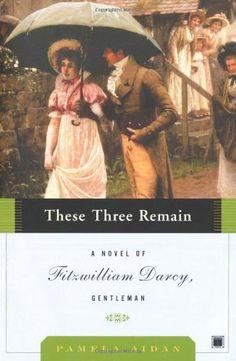 These Three Remain: A Novel of Fitzwilliam Darcy, Gentleman by Pamela Aidan http://www.amazon.com/dp/0743291379/ref=cm_sw_r_pi_dp_xRN2tb0974NASVZM