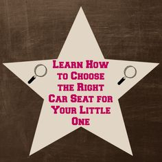 Learn How to Choose the Right Car Seat for Your Little One
