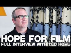 Hope For Film - Full Film Courage Interview with Ted Hope Film Tips, Free Films, Film Inspiration, Film School, Moving Pictures, Great Videos, Ted Talks, Film Industry, Screenwriting
