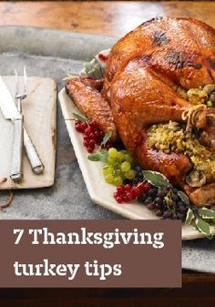 7 Thanksgiving turkey tips – Here are smart tips from our Kraft Kitchens Experts to show you how.