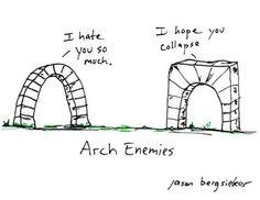 arch enemies..