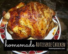 Get a whole chicken at the grocery store to make homemade rotisserie chicken.  Plus, it makes an awesome gravy!