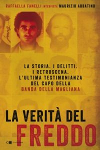 La verità del Freddo by Raffaella Fanelli - Digitall Media Nick Hammond, Abbi Jacobson, It Pdf, Michael Collins, Sun Tzu, The Four Loves, This Is My Story, David Foster Wallace, Smile Because
