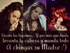eya fue una mujer valiente y siempre se levantava las veces que se caia. You Smile, Best Quotes, Love Quotes, Inspirational Quotes, Jenny Rivera Quotes, Mexican Quotes, What Hurts The Most, Quotes En Espanol, Spanish Quotes