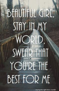 Beautiful Girl, stay in my world, swear that you're the best for me. -Hedley LOVE these lyrics You Pushed Me Away, Push Me Away, Get What You Want, You're Awesome, My World, Song Lyrics, My Music, Find Image, Songs