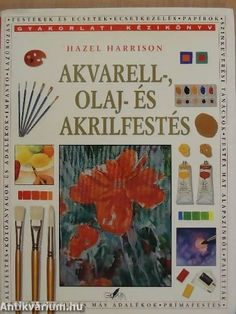 Painting with Watercolours Oils and Acrylics by Hazel Harrison - Anness Publishing - ISBN 10 0754800040 - ISBN 13 0754800040 - A complete… Winslow Homer, Every Day Book, Book Summaries, Watercolor Paintings, Watercolours, Best Selling Books, Book Recommendations, Painting Techniques, Art Forms