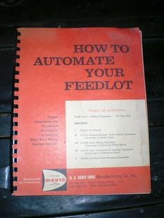 HOW TO AUTOMATE YOUR FEEDLOT H C DAVIS SONS MANUFACTURING CO-MILLING MACHINES #HCDAVISSONS