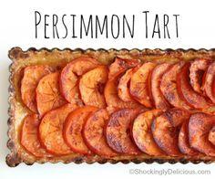 Fuyu Persimmon Tart Recipe for holiday dessert. Easy press-in crust!   ShockinglyDelicious.com
