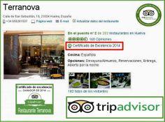 Restaurante Terranova de Huelva En 2014 tambien hemos recibido el premio a la Excelencia en Tripadvisor.