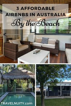 3 affordable Airbnbs by the beach in Australia, near Byron Bay, in Noosa or along the South Australian Limestone Coast.