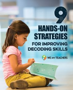 9 Hands on strategies for improving decoding skills. Great for struggling readers and beginning readers.