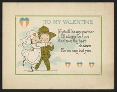 """To my valentine, if you'll be my partner I'll always be true and save the best dances for no one but you."" Color card, c1919. Library of Congress Prints and Photographs Division."