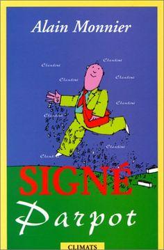 Signé Parpot de Alain Monnier http://www.amazon.fr/dp/2907563963/ref=cm_sw_r_pi_dp_cvOkub11BXFHN