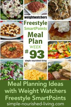 Weight Watchers Friendly Dinner Meal Planning Ideas with Freestyle SmartPoints (week #93) - Simple-Nourished-Living.com!