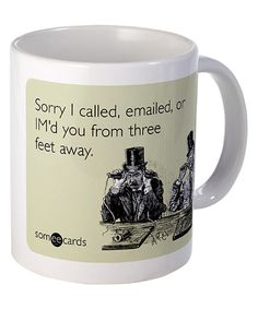 Look at this Someecards 'Three Feet Away' Mug on #zulily today!