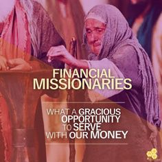 ----THE HONEYCOMB---- FINANCIAL MISSIONARIES (30/3/16) https://www.facebook.com/honeycombdailydevotional/photos/a.783016655159700.1073741828.779882162139816/835871446540887/?type=3&theater …