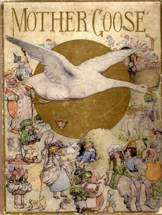 The Fanny Cory Mother Goose.Mother Goose Rhymes and Jingles with Illustrations