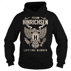 Team HINRICHSEN Lifetime Member - Last Name, Surname T-Shirt - #graduation gift…