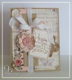 Deconstructed Sketch No. 84 by AmberDawn - Cards and Paper Crafts at Splitcoaststampers Sympathy Thank You Cards, Get Well Wishes, Shabby Chic Cards, Ideas Geniales, Marianne Design, Get Well Cards, Diy Cards, Scrapbook Cards, Invitation Cards