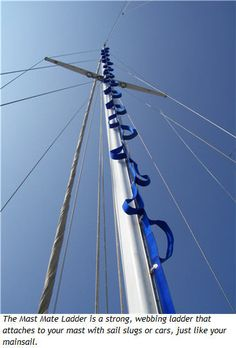 How to Climb The Mast – Safely! Sailboat Living, Living On A Boat, Sailing Gear, Sailing Ships, Sailing Logo, Sailboat Restoration, Boating Tips, Sailboat Interior, Boat Safety