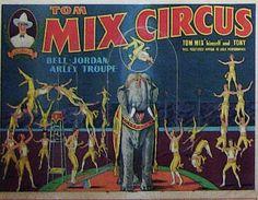 Tom Mix Circus: Bell-Jordan Arley Troupe