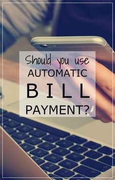 There are both pros and cons to automatic bill payment.  Should you be using it to pay your bills?