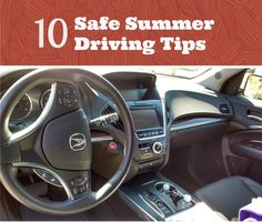 10 Safe Summer Driving Tips #DrivenBySummer #ad