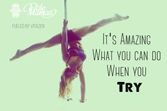 It's amazing what you can do when you try > Pole Mamas > Pole Body Grip > Pole Fitness > Pole Dance > Quotes > Fitness > Handstand