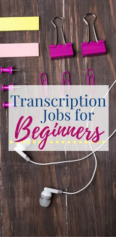 Want to work from home as a transcriptionist, but don't know where to start? Here's three (very different) options for beginners.