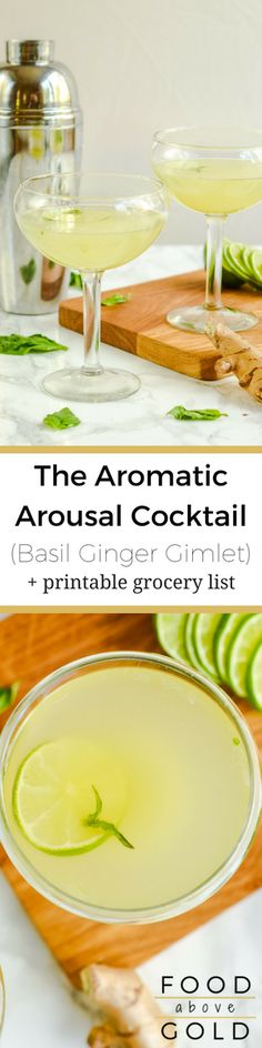 The Aromatic Arousal Cocktail (Basil Ginger Gimlet) is made with 2 of the strongest aromatic aphrodisiacs, making it alluring, & seductive. via @foodabovegold