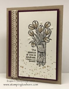 Elegant, Quick and Easy Love is Kindness Card with How To Video, Kay Kalthoff, Stamping to Share, Stampin' Up!, Gorgeous Grunge