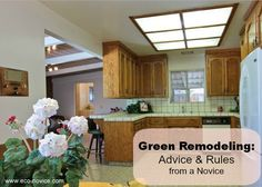 Eco-novice's Advice and Rules for a Green Remodel @Betsy (Eco-novice)