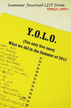 You Only Live Once- List of things you did this summer! Summer Journal for kids - yolo!