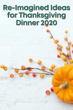 "From non-traditional Thanksgiving recipes to completely unique Thanksgiving dinner ideas (check out our ""adventure"" list near the end of this post!), we've got some fresh suggestions for celebrating Thanksgiving 2020. No disappointments – just a creative spin on joy."