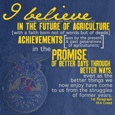 These words started my passion and success in FFA. The FFA Creed is what I still live by every day.
