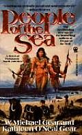 People of the Sea: First North Americans #5  by Kathleen O'Neal Gear and W. Michael Gear