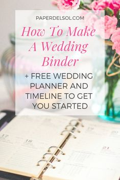 How To Make a DIY Wedding Binder on a Budget - Paper del Sol