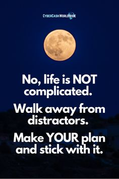 No, life is NOT complicated. Walk away from distractors. Make YOUR plan and stick with it. #inspirationalquote #entrepreneurlife #thetruth #successgoals #successformula #workhard #workfromanywhere #laptoplifestyle #successful #businessmotivation #thebest #keepdoing #internetmarketing #stayfocused #meetyourself #quotepic #motivation #quoteoflife #millionairementality #quotesaboutlife #makemoneyonline Success Quotes, Life Quotes, Walking Away, Business Motivation, Internet Marketing, How To Plan, How To Make, Motivationalquotes, Make Money Online