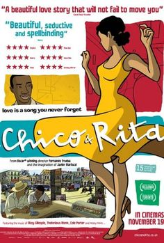 Chico & Rita is a Spanish animated feature-length film with Spanish & English languages directed by Fernando Trueba & Javier Mariscal. The story…is set against backdrops of Havana, New York City, Las Vegas, Hollywood & Paris in the late 1940s & early 1950s.  A gifted songwriter & beautiful singer chase their dreams— other—from Havana to NY & Las Vegas. Chico is a young piano player with big dreams. Rita is a beautiful singer with an extraordinary voice. Music & romantic desire unite them…