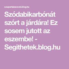 Szódabikarbónát szórt a járdára! Ez sosem jutott az eszembe! - Segithetek.blog.hu