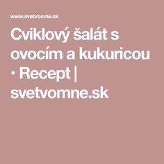 Cviklový šalát s ovocím a kukuricou • Recept | svetvomne.sk