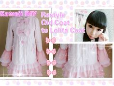 Kawaii DIY - How to Restyle Old Coat to Sweet Lolita Winter Coat with ruffle sleeves ( Easy)