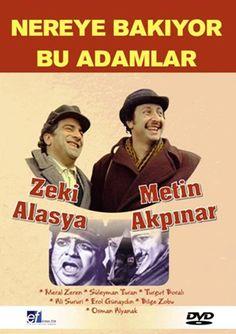Nereye Bakıyor Bu Adamlar - Metin Akpinar / Zeki Alasya