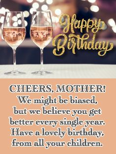 Send Free Sparkling Pink Wine- Happy Birthday Card for Mother from Us to Loved Ones on Birthday & Greeting Cards by Davia. It's free, and you also can use your own customized birthday calendar and birthday reminders. Happy Birthday Quotes For Friends, Happy Birthday Wishes Cards, Free Birthday Card, Happy Birthday Mom, Birthday Greeting Cards, Birthday Greetings, Birthday Calendar, Birthday Board, Birthday Cake