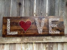 Love String Art (but just string the heart and paint the letters)